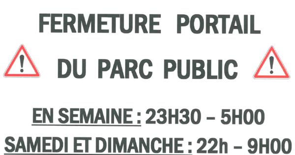 information, fermeture, portail, parc public, accès, salle polyvalente, horaire